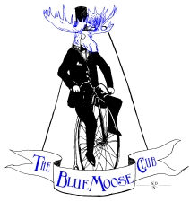 Blue Moose (Bicycle) Club. Its a Moose with blue antlers and head, wearing a suit and a top what while riding a Penny-farthing! Screen Print.